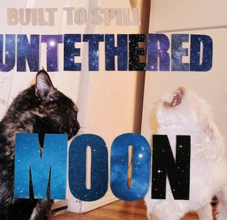 built to spill - Untathered moon
